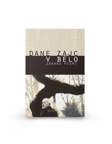Dane Zajc: V belo